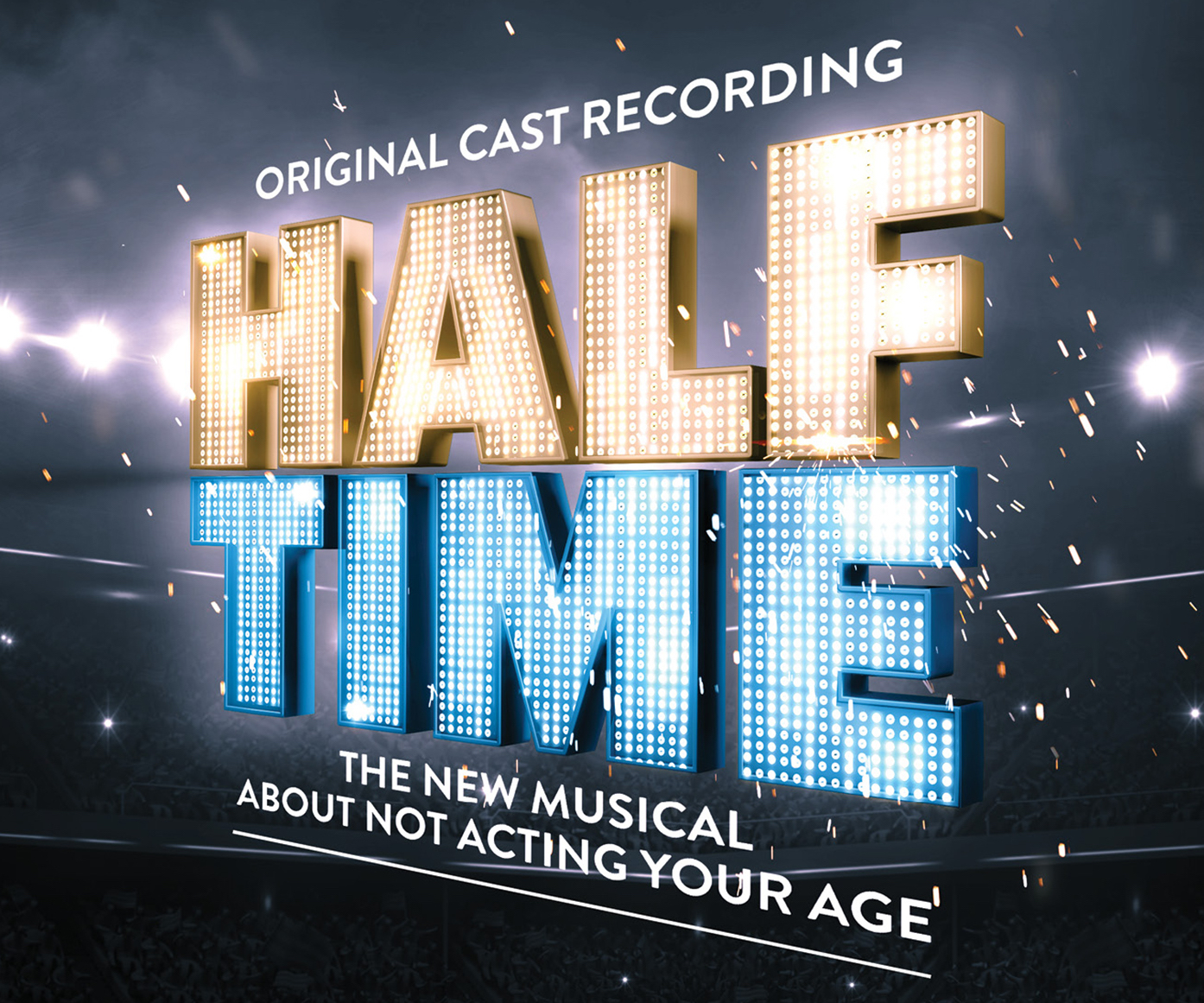 Half Time (Original Cast Recording)