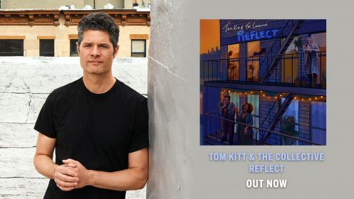 """""""REFLECT"""" BY TOM KITT & THE COLLECTIVE AVAILABLE NOW!"""