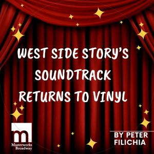 west side story returns to vinyl