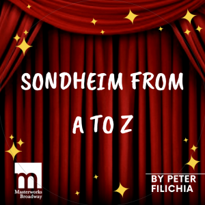 Sondheim From A to Z