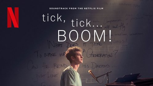 THE FIRST TRACK FROM THE NETFLIX FILM 'TICK, TICK… BOOM' IS OUT NOW!