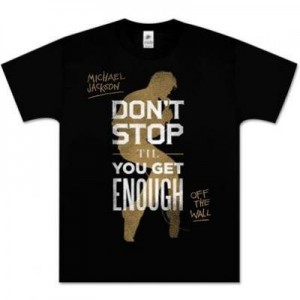 "Le tshirt Michael Jackson ""DON'T STOP 'TIL YOU GET ENOUGH"""