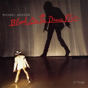 "Michael Jackson - Blood On The Dance Floor 12"" Single cover"