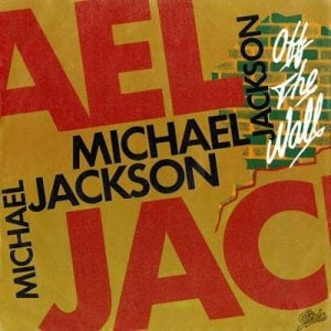 Michael Jackson - Off The Wall single