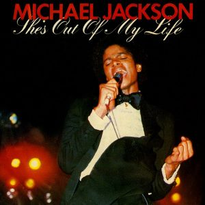 Michael Jackson - She's Out Of My Life single