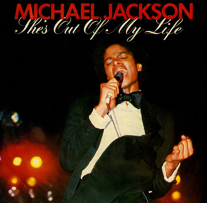 Michael Jackson 'She's Out Of My Life' Single