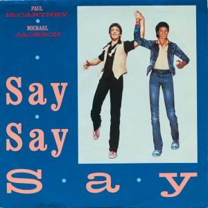 Paul McCartney & Michael Jackson - Say Say Say single