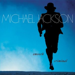 Michael Jackson 'Smooth Criminal' Single