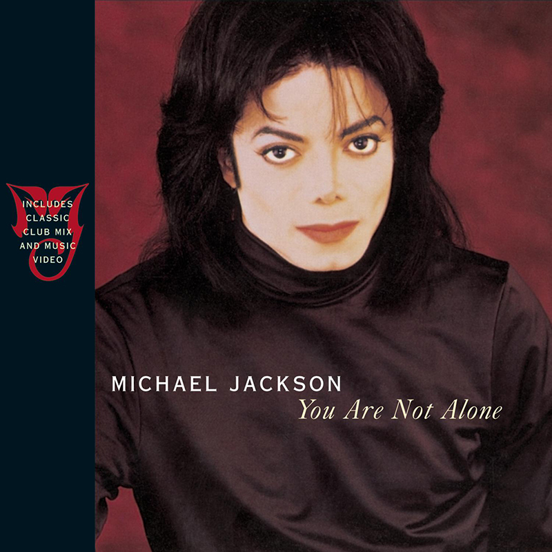 Michael Jackson 'You Are Not Alone' Single