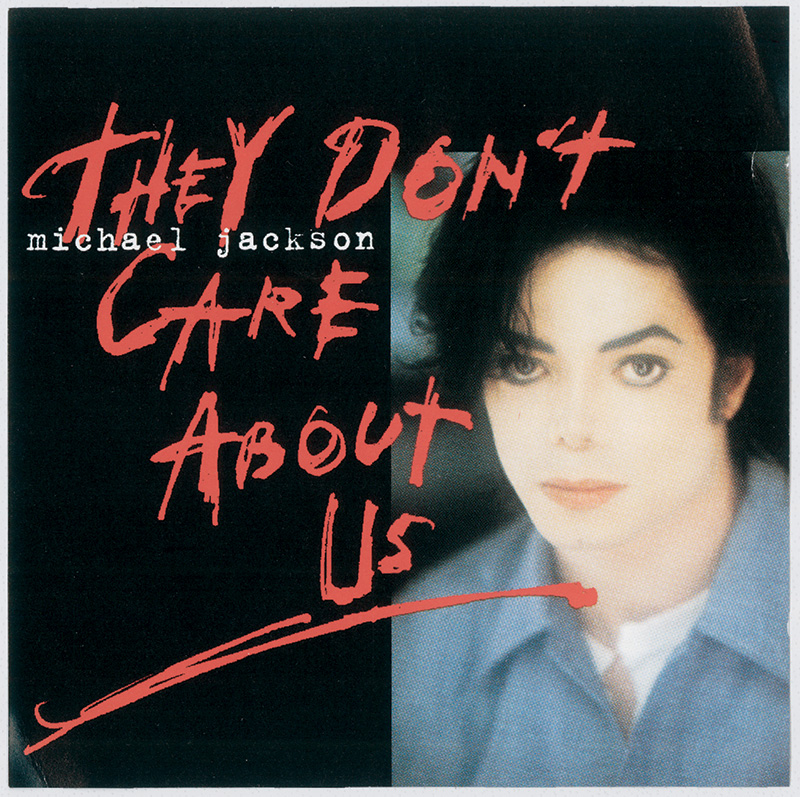 Michael Jackson - They Don't Care About Us single
