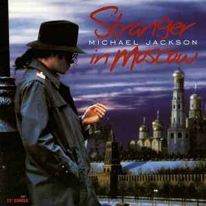 Michael Jackson - Stranger In Moscow single