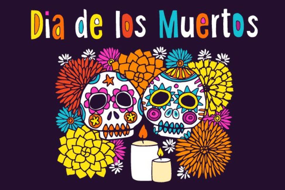 Feliz Dia de los Muertos!