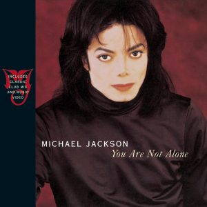 Michael Jackson - You Are Not Alone single
