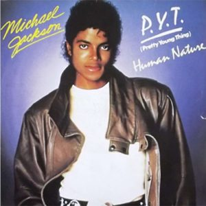 "On This Day, The MJ Classic ""P.Y.T. (Pretty Young Thing)"" Was Released"