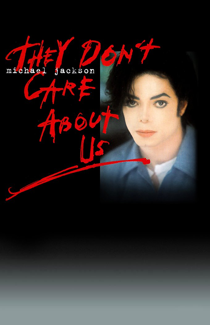 MICHAEL JACKSON'S 'THEY DON'T CARE ABOUT US'
