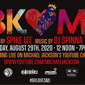 BK Loves MJ hosted by Spike Lee August 29, 2020