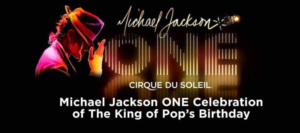 Michael Jackson ONE Relaunch & Birthday Celebration!