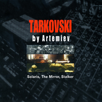 Tarkovski-by-Artemiev