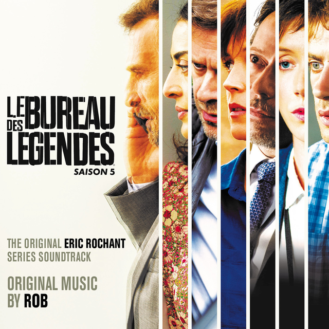Le Bureau des Légendes – Saison 5 – music by Rob