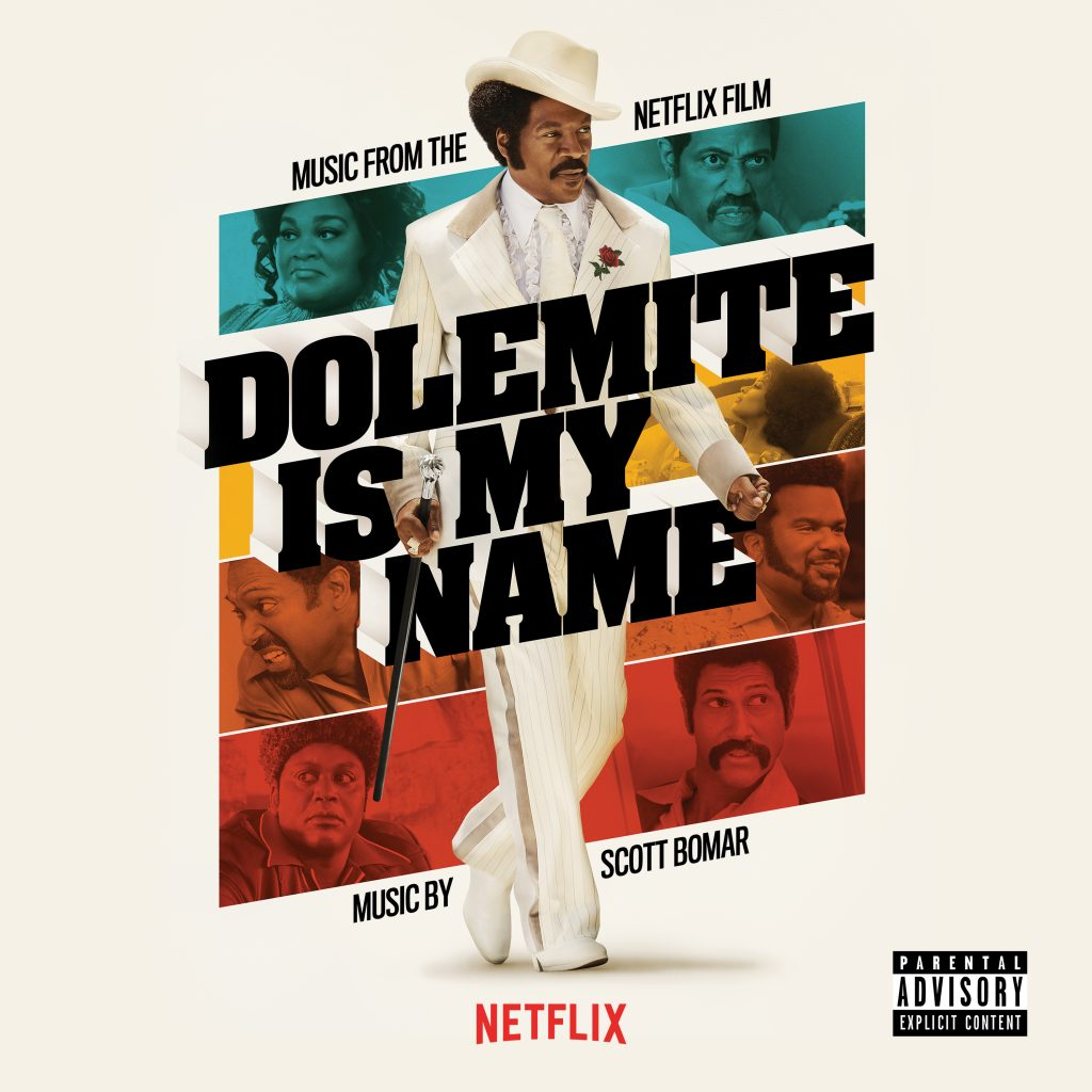 Dolemite Is My Name – Scott Bomar