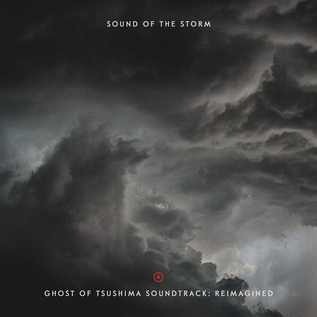 Sound of the Storm - Ghost of Tsushima Soundtrack: Reimagined - Cover Art