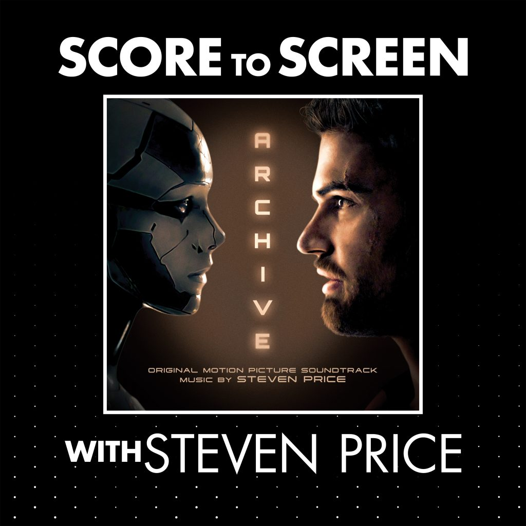 Score to Screen with Steven Price Archive cover