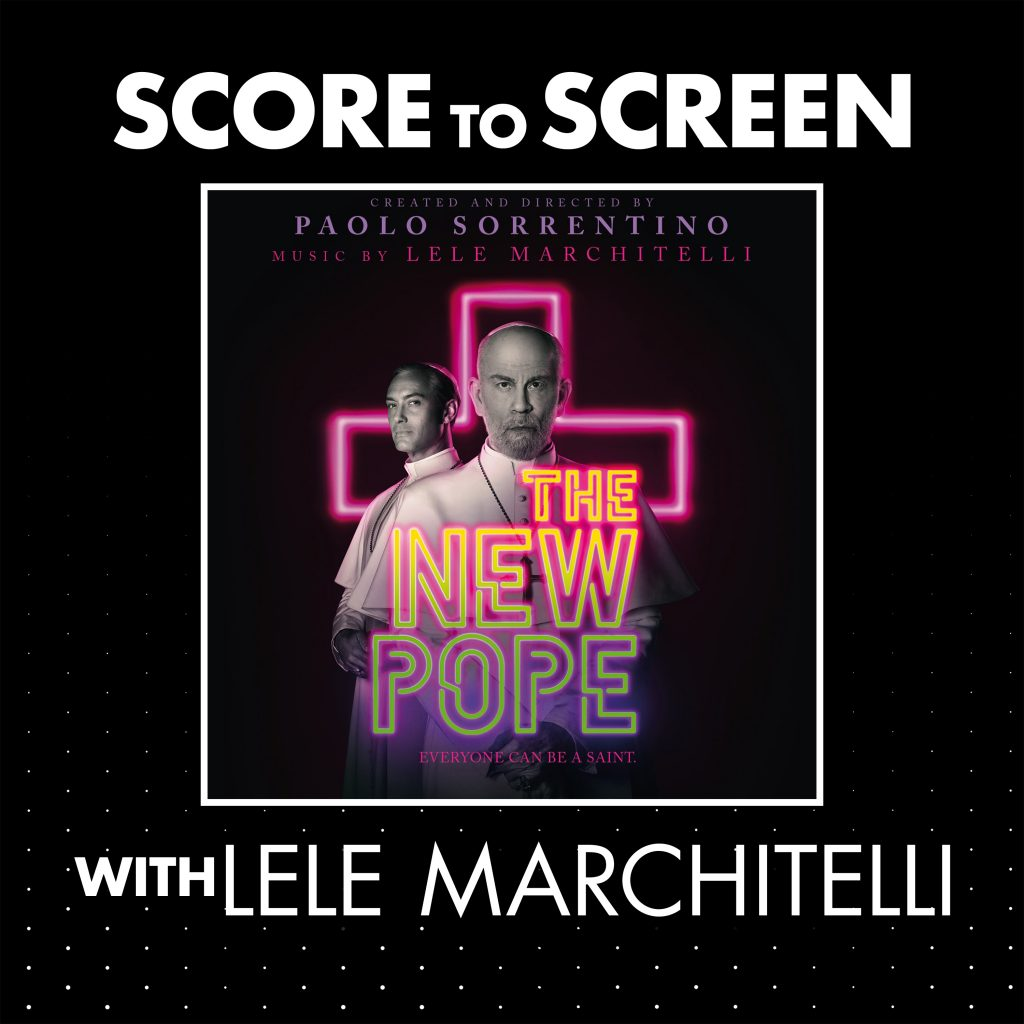 Score to Screen with Lele Marchitelli (The New Pope) cover