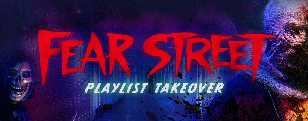 Fear Street Playlist Takeover - Banner