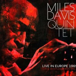 Miles Davis Quintet – Live In Europe 1969: The Bootleg Series Vol. 2