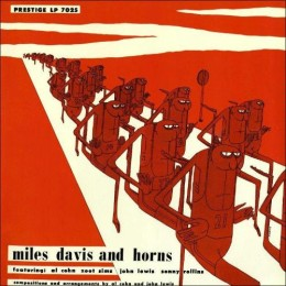 Miles Davis and Horns 51-53