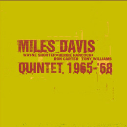 The Complete Columbia Studio Recordings Of The Miles Davis Quintet January 1965 to June 1968