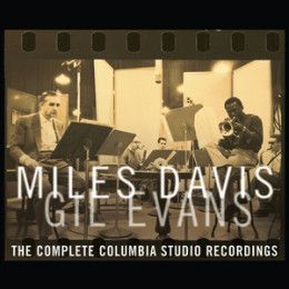 Miles Davis & Gil Evans: The Complete Columbia Studio Recordings