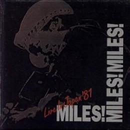 Miles! Miles! Miles! Live in Japan '81
