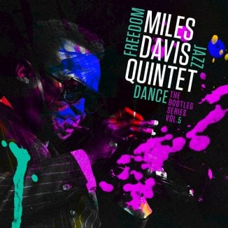 Miles Davis Quintet – Freedom Jazz Dance: The Bootleg Series Vol. 5