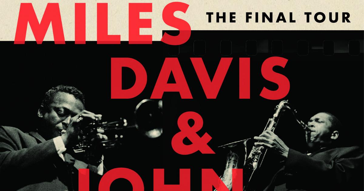 Miles davis john coltrane the final tour the bootleg series miles davis john coltrane the final tour the bootleg series vol 6 out march 23 miles davis stopboris Image collections
