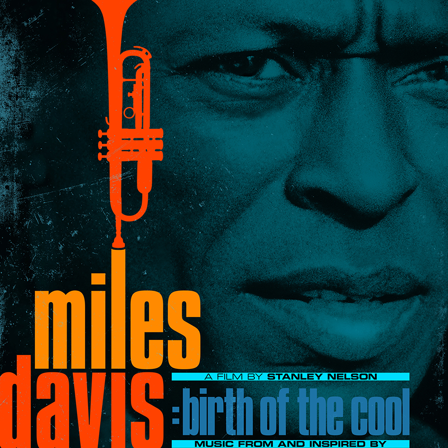 """Miles Davis – Music From and Inspired by """"Miles Davis: Birth of the Cool,"""" a Film by Stanley Nelson"""