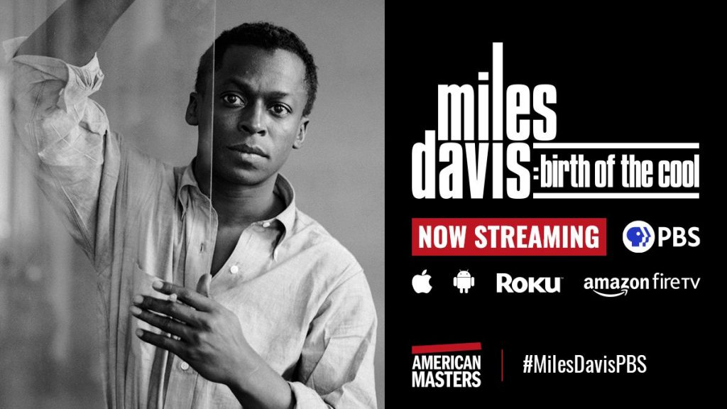 Watch Miles Davis: Birth Of The Cool Now Streaming On PBS!