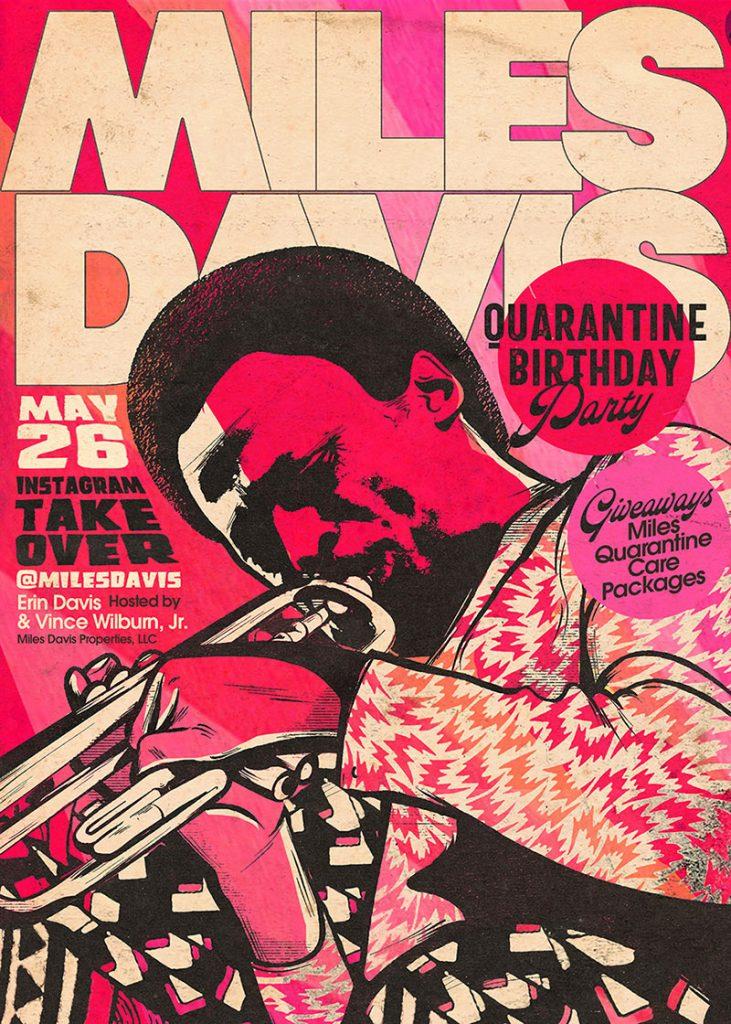 Miles Davis Quarantine Birthday Party/Takeover