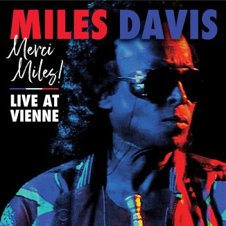 Merci, Miles! Live At Vienne