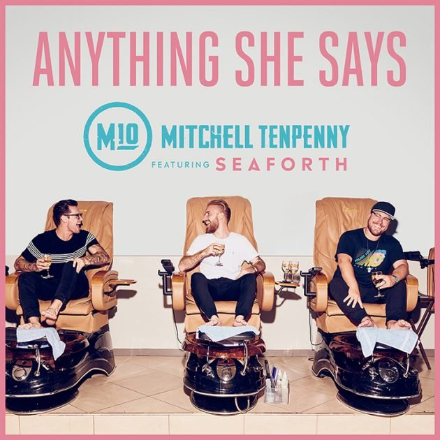 Anything She Says (Feat. Seaforth)