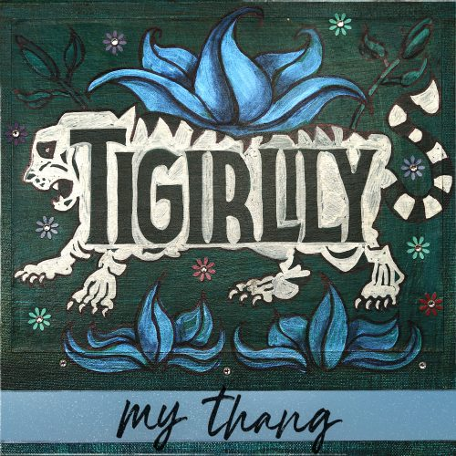 Tigirlily-MyThang-Final