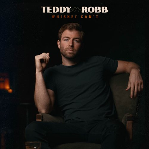 Teddy-Robb—Whiskey-Can't—Layered-smarturl