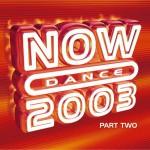 NOW Dance 2003 Pt 2