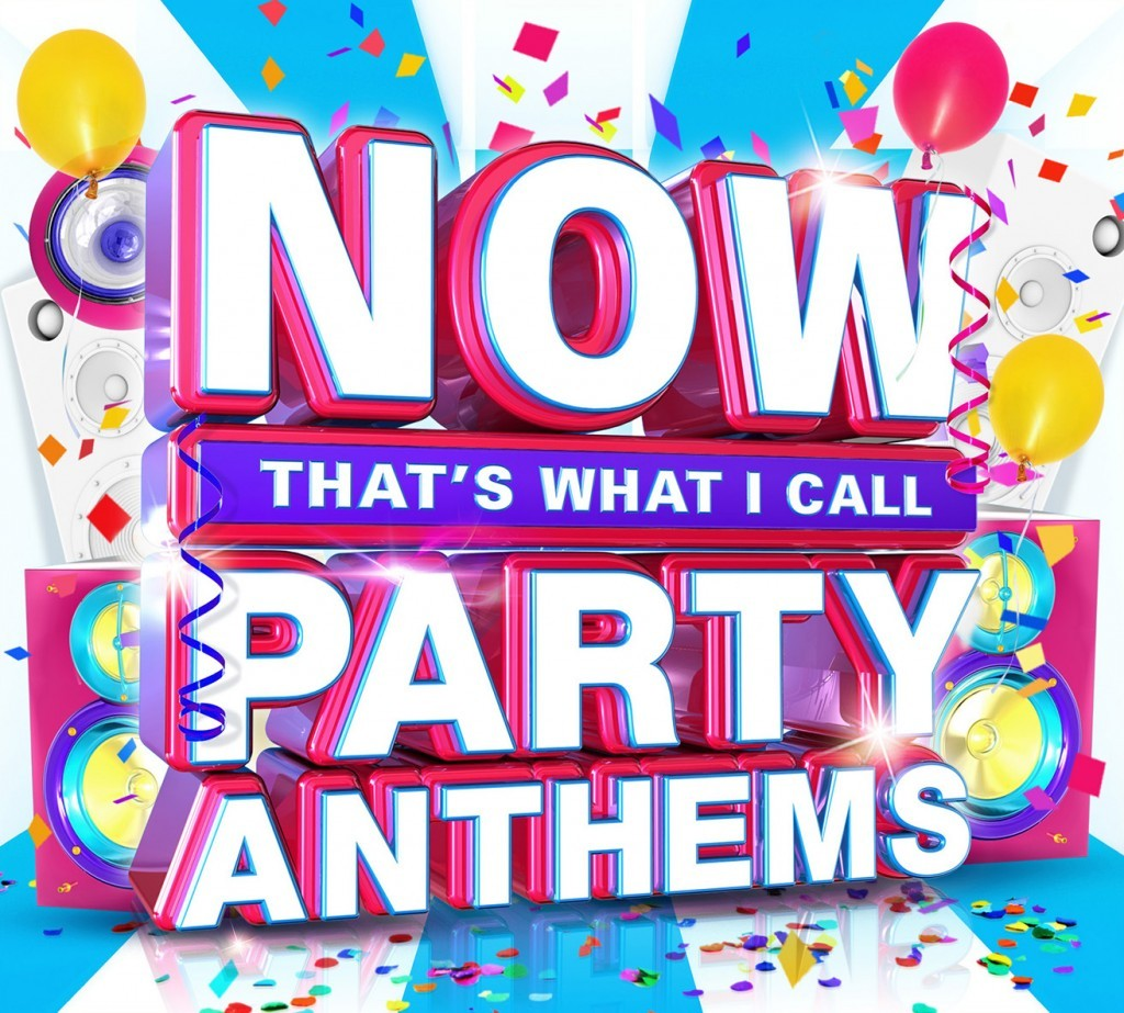 Now That\'s What I Call Party Anthems | Now That\'s What I Call Music
