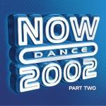 NOW Dance 2002 (part 2)