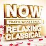 NOW Relaxing Classical