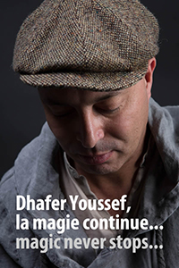 Dhafer Youssef - Magic Never Stops