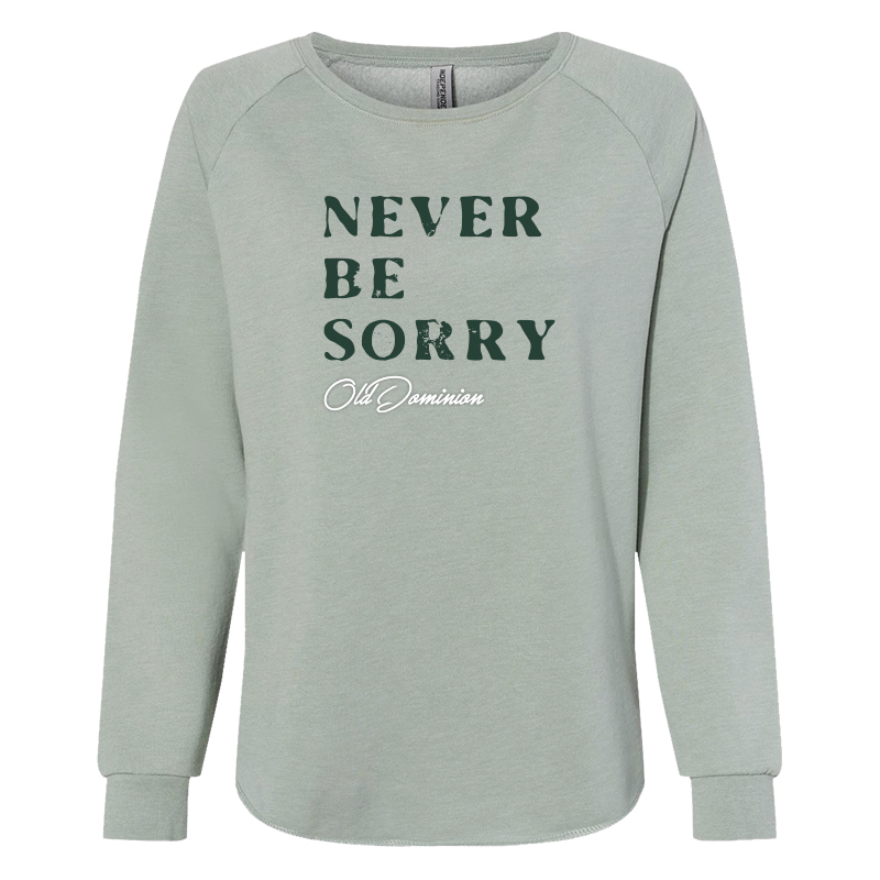 Never Be Sorry Ladies Sweatshirt image