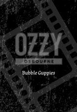 ozzy_bubbleguppies