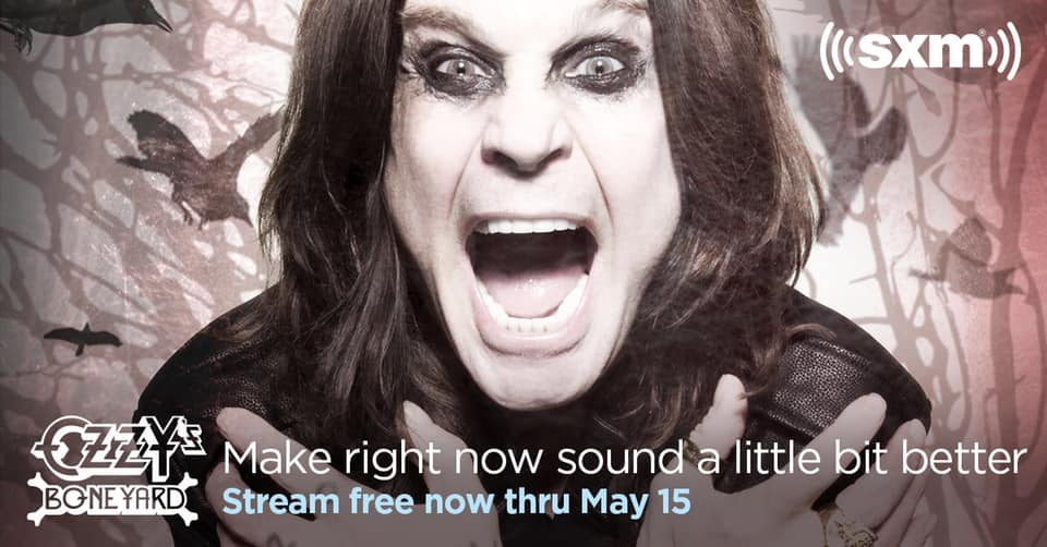 Ozzy's Boneyard listen free on SiriusXM through May 15, 2020
